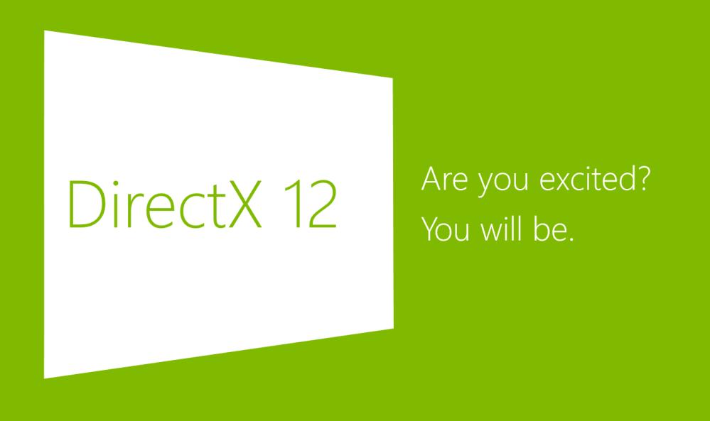 เราต้องตื่นเต้นกับ DirectX 12 แน่นอน แต่ต้องรอให้เกมรองรับเยอะๆ ก่อนนะ